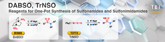 DABSO, TrNSO: Reagents for One-Pot Synthesis of Sulfonamides and Sulfonimidamides