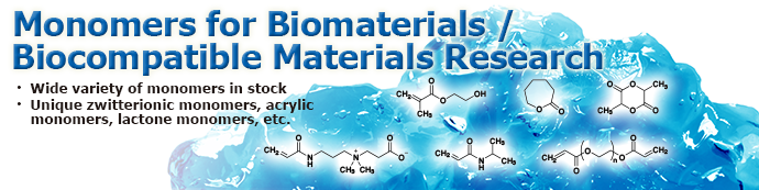Monomers  for Biomaterials/Biocompatible Materials Research